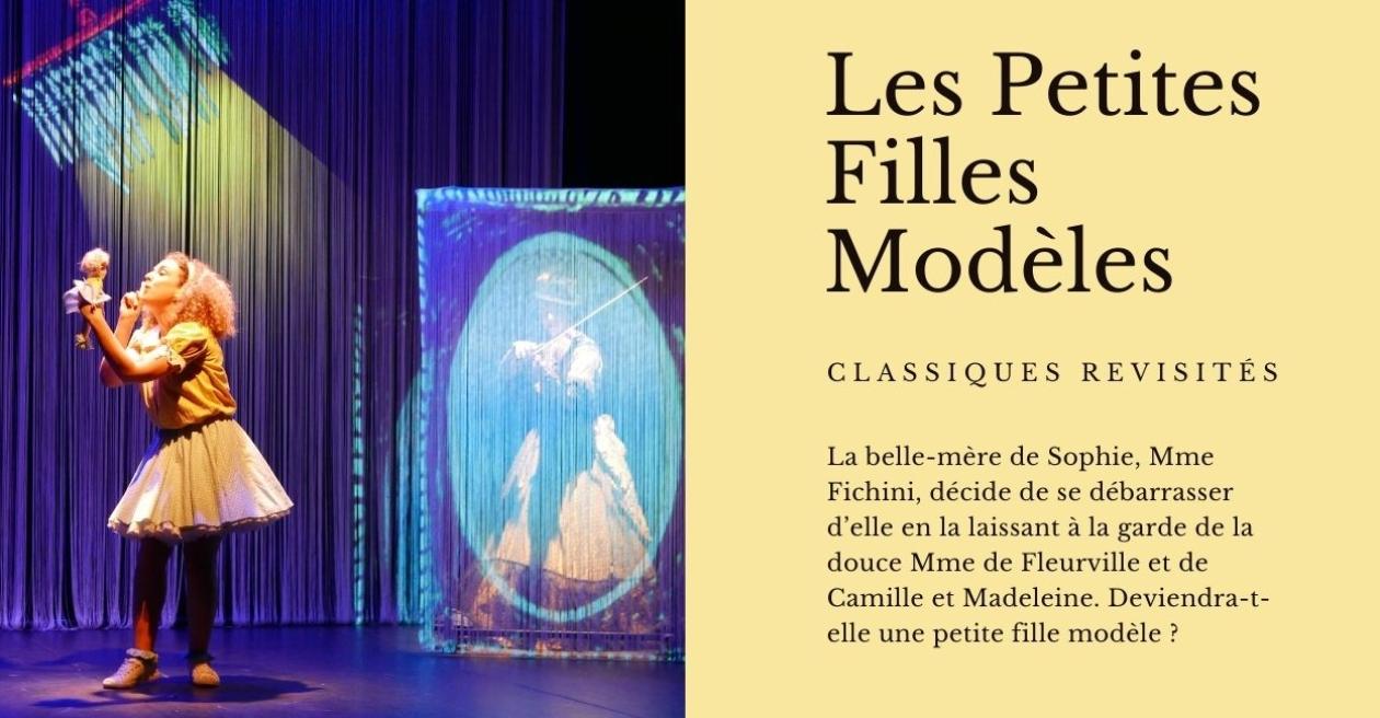 Les petites filles modèles - Spectacle de théâtre pour enfants