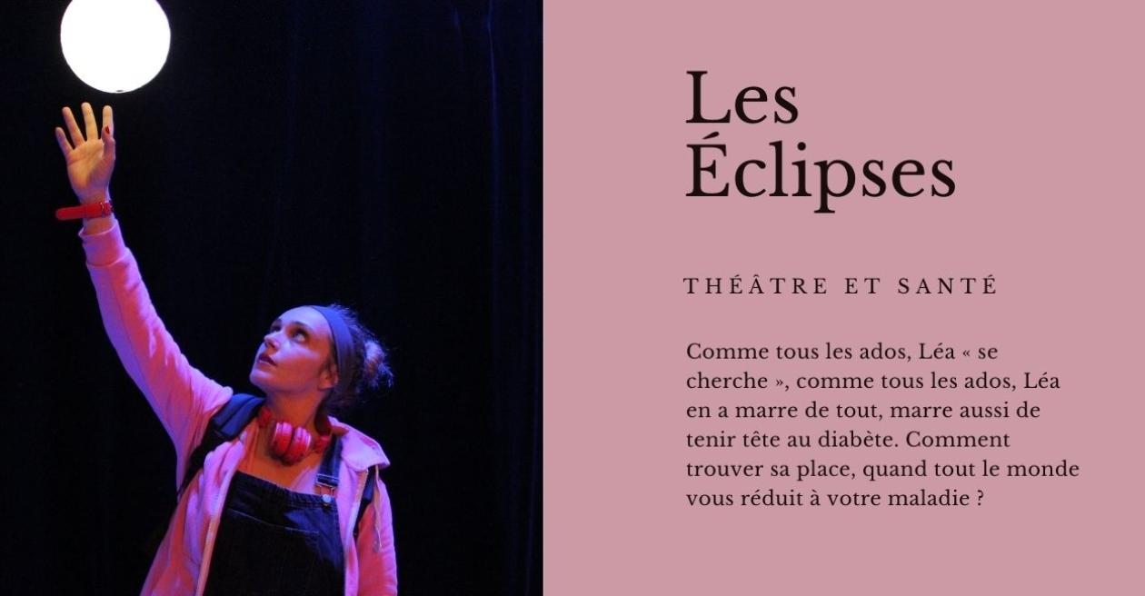 Les Eclipses - spectacle de théâtre - diabète